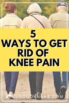 5 Ways to Get Rid of Knee Pain Knee Pain Relief, Arthritis Pain Relief, Arthritis Remedies, Knee Arthritis Exercises, Knee Strengthening Exercises, Swollen Knee, Knee Swelling, Aching Knees
