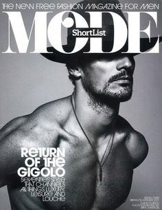 Magazine: ShortList Mode  Issue: #1 Spring Summer 2011  Editorial: Stallion  Supermodel David Gandy fronts the cover of Shortlist Mode's Spring Summer 2011 issue, David was photographed by Ram Shergill.