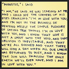 <3 ~John Green, The Fault in Our Stars
