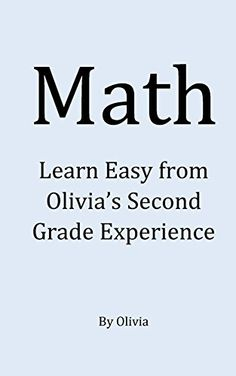 Math: An Easy Way for Other Kids to Learn Math (English Edition)