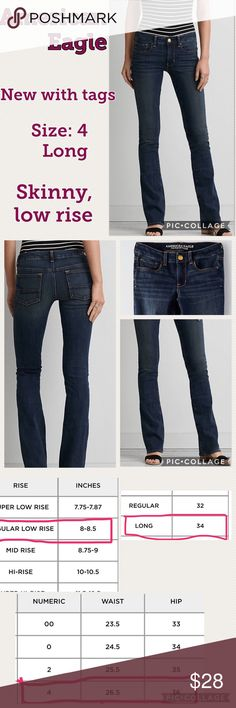 🌟NWT🌟 American Eagle Jeans skinny low rise brand new-  with tags AMERICAN EAGLE JEANS.  size 4 Long 💫Skinny Kick 💫Super stretch 💫 Low rise 💫contains Lycra Fiber for comfort and freedom and it moves with you while keeping its shape. Vertical stretch is designed to lift the butt and contour the leg.  Bought them for my daughter but forgot she asked for black ones.  And as always I always forget to return things-   LOL... never worn! American Eagle Outfitters Pants Skinny