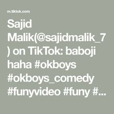 Sajid Malik(@sajidmalik_7) on TikTok: baboji haha #okboys #okboys_comedy #funyvideo #funy #foryou #afridiswag #poshtosong @gulafridi_7 Likes App, Haha, Comedy, Create Yourself, Math Equations, Ha Ha, Comedy Theater, Comedy Movies
