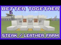 Better Together Steak & Leather Farm Tutorial