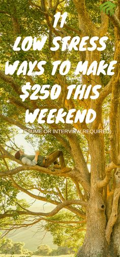 Side hustles should be stressful - here's 11 easy ways to make some money this weekend #sidegig #extraincome
