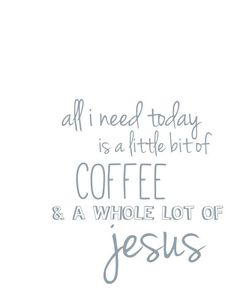 No to the coffee but YES to Jesus!