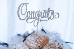 Congrats Cake Topper perfect for graduation, new job, engagement party, new mom, etc!  Congratulations cake by RusticDaisyDesigns