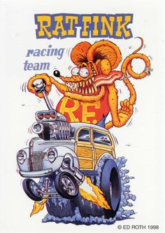 rat fink ed big daddy roth rat fink racing team
