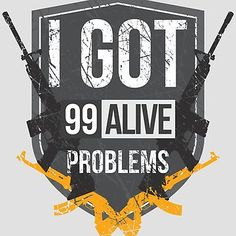 When you land in the middle of nowhere and you end up with 99 alive problems. #pubg #playerunknownsbattlegrounds #graphicdesign #tshirt #pc #gaming #gamers #pochinki
