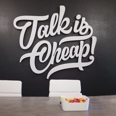 Talk is Cheap! Handlettering turned art piece gracing the walls of the DTSA coworking space Batch