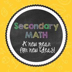All Things Algebra: Secondary Math - A New Year for New Ideas!
