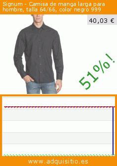 Signum - Camisa de manga larga para hombre, talla 64/66, color negro 999 (Ropa). Baja 51%! Precio actual 40,03 €, el precio anterior fue de 81,75 €. https://www.adquisitio.es/signum/camisa-manga-larga-hombre-7