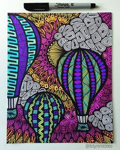"""let your dreams take flight"" #sharpie #hotairballoon #zentangle #zenspiredesigns ✨"