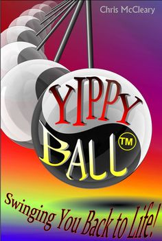 The book that started the movement. YippYball can swing you back to life. http://www.amazon.com/s?ie=UTF8&field-keywords=yippyball&index=blended&link_code=qs&sourceid=Mozilla-search&tag=mozilla-20