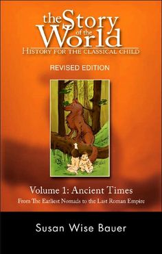 the Story of the World: History for the classical child. There are 4 volumes in the series (Ancient times, Middle ages, early modern times, and the modern age) and are suppose to be a great way to share the history of the world with your child