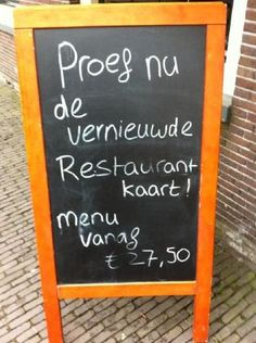 Lekker hoor zo'n menukaart! Dutch Language, Just Smile, Funny Signs, Haha, Coaching, Have Fun, Quotes, Mistakes, Training