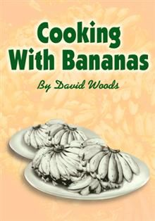 Cooking With Bananas from breakfasts to delicious soups or salads, fixing bananas as a main dish or bananas in side dishes. Lovely drinks for that wild quench. Easy recipes for banana lovers to dieters.
