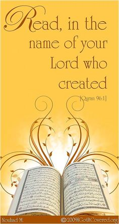 "IQRA! ""Read in the name of the Lord Who created you."" Surah Al-Alaq Verse 1"