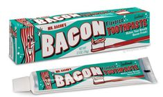 Bacon toothpaste - I have now seen it all!