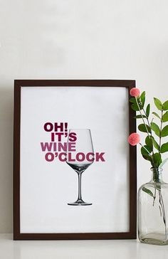 20 Wall Art Quotes Decoration You Can Make Mood Booster Every Day - TopDesignIdeas Wein Poster, Message Positif, Clip Frame, Wine Quotes, Wine O Clock, Wall Art Quotes, Typography Poster, Picture Quotes, Diy Art