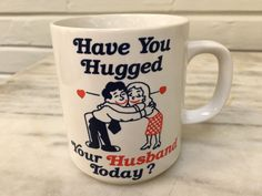 vintage Have You Hugged Your Husband Today? mug, made in Japan, by MotherMuse on Etsy