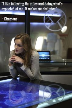 Simmons, Agents of SHIELD. Haha, me in class while my friends pass notes and basically disrupt the entire classroom.
