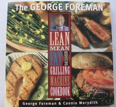 George Foreman Lean Mean Grilling Cookbook 2000 PB (31315-474) cookbook $2.50