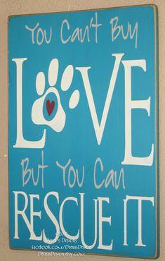 Rescue Animals Rescue Pets Wood Sign Dog Lover by DeenasDesign - https://www.facebook.com/DeenasDesign/