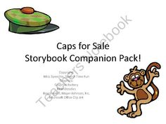 Caps for Sale Storybook Companion Pack! from Speech Time Fun on ...