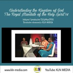 Kingdom Living Now  Video Clip 2 of 2  Tune in and learn more about the Holy Spirit. Visit our YouTube channel:KLN MEDIA and use this link: https://youtu.be/IQJyMqoIVS to Understanding the Kingdom of God:The Royal Mandate of the Holy Spirit 14.  The Holy Spirit is the Spirit of Truth!