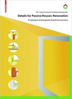 Details for passive houses : renovation / IBO - Australian Institute for Healthy and Ecological Building (ed.) Signatura: 701 DEA 0  Na Biblioteca: http://kmelot.biblioteca.udc.es/record=b1548292~S1*spi