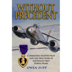 Book about an Australian Commando and 77 Sqn RAAF Pilot.