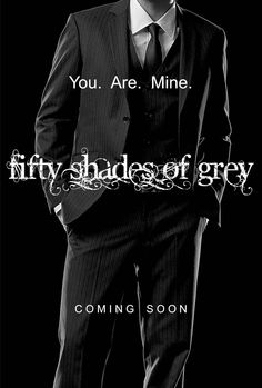 Fifty Shades of Grey Christian Grey Teaser Poster - You. Are. Mine.