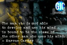 """Don't ever let """"them"""" stop you reading. Marcus Garvey Quotes, Favorite Quotes, Best Quotes, African American Quotes, Inspirational Phrases, Motivational Quotes, Strong Words, Black History Facts, Business Inspiration"""