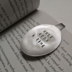 Once Upon A Time SPOON BOOKMARK / Reading Bookmark / Upcycled Spoon / Metal Bookmark / Personalized Spoon