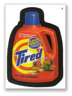 Wacky Packages Topps 2nd Series 2005: Tired - #8