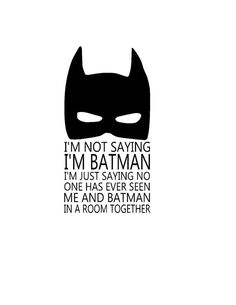I'm not saying I'm Batman Iron On Vinyl Decal by Owl Little Family on Etsy Great for any little super hero! Now only $5!