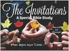 The Invitations: Finding courage to follow when Jesus says 'COME' – A special 14 Days Women Bible Study. Sign Up for updates http://eepurl.com/cyj3Pv