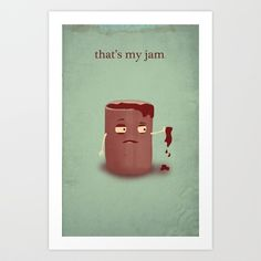 That's My Jam Art Print by Pope Saint Victor - $19.00