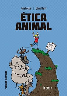 EDUBIB catálogo › Detalles para: Ética animal : el cómic para el debate / Julia Kockel, Oliver Hahn ; [traducción Almudena Otero Villena] Ramona Books, Julia, Free Apps, Audiobooks, This Book, Ebooks, Reading, Collection, Products