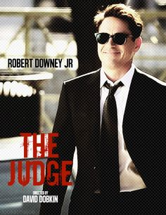 The Judge movie out in 2014 with Robert Downey Jr