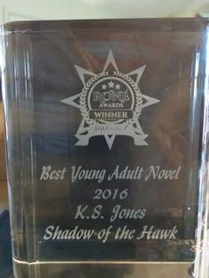 2016 RONE Award for Shadow of the Hawk, a young adult historical by author K.S. Jones.