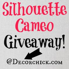 Enter to win! #Silhouette #Giveaway @Decorchick