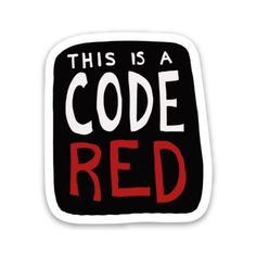 This Is A Code Red Sticker - Stranger Things Edition - default