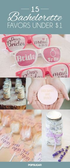 Your big day is almost here . . . But first, the bachelorette party! Send your guests home with these fun party favors that won't break the bank.