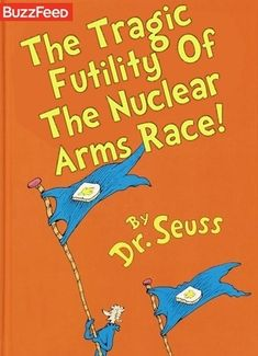 Also known as The Butter Battle! This book was written during the Cold War era, and reflects the concerns of the time, especially the perceived possibility that all life on earth could be destroyed in a nuclear war.