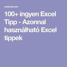 100+ ingyen Excel Tipp - Azonnal használható Excel tippek