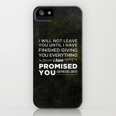 Genesis 28:15 Promised iPhone & iPod Case by Pocket Fuel - $35.00  Art. Word. Inspiration. Check out Pocket Fuel.