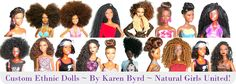 Dolls with natural hair styles including locs, faux twists, afro, etc.