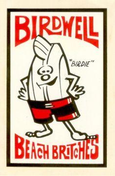 """Birdwell Beach Britches (""""Birdies"""")."""