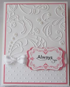 In My Craft Room - Stamping With Glenda: Embossed Regal Wedding Card
